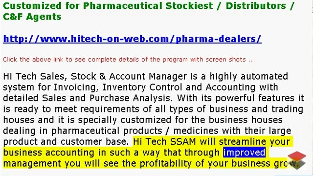 Medicine Dealers Accounting Software, Medical Store Software, Business Management and Accounting Software for Medicine Dealers, Stockists, Medical Stores. Modules :Customers, Suppliers, Products, Sales, Purchase, Accounts & Utilities. Free Trial Download.